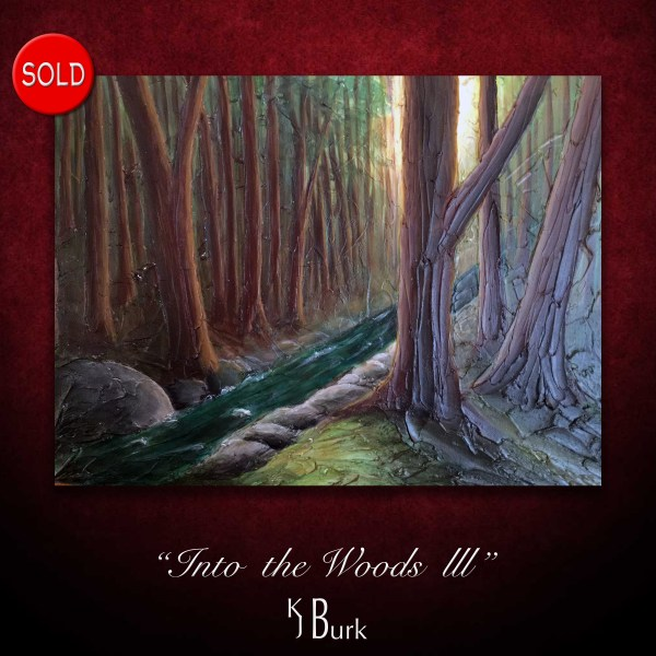 KJsArtStudio.com   Into the Woods III ~ Original Heavily Textured Landscape Painting by KJ Burk
