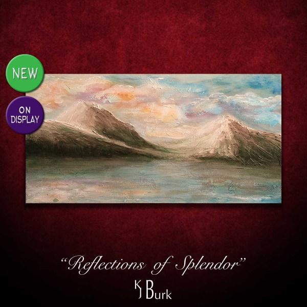 KJsArtStudio.com   Reflections of Splendor ~ Original Textured Landscape Painting by KJ Burk