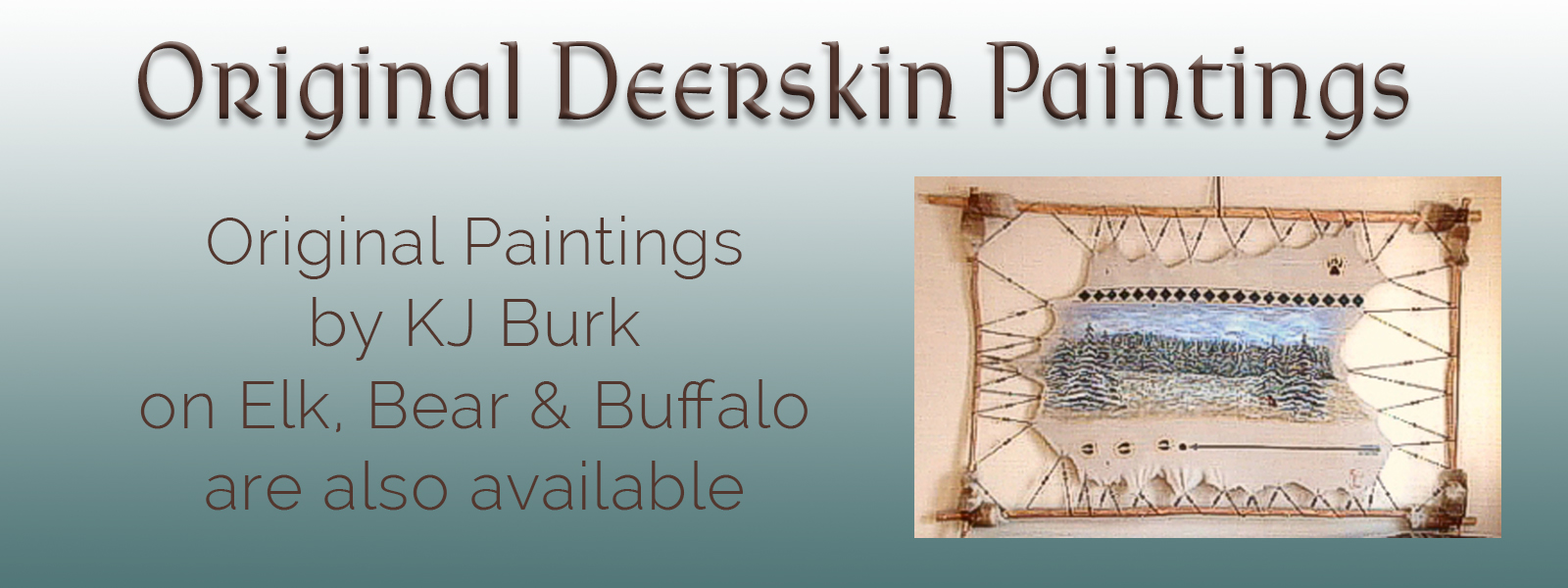 KJ's Art Studio ~ KJsArtStudio.com | Original Native American Art and Deerskin Paintings by Fine Artist, KJ Burk on display at the Ozarks Art Gallery.