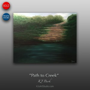 Path to Creek - Original Landscape Painting by KJ Burk