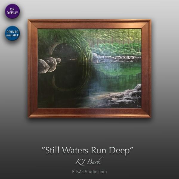 Still Waters Run Deep - Original Landscape Painting by KJ Burk