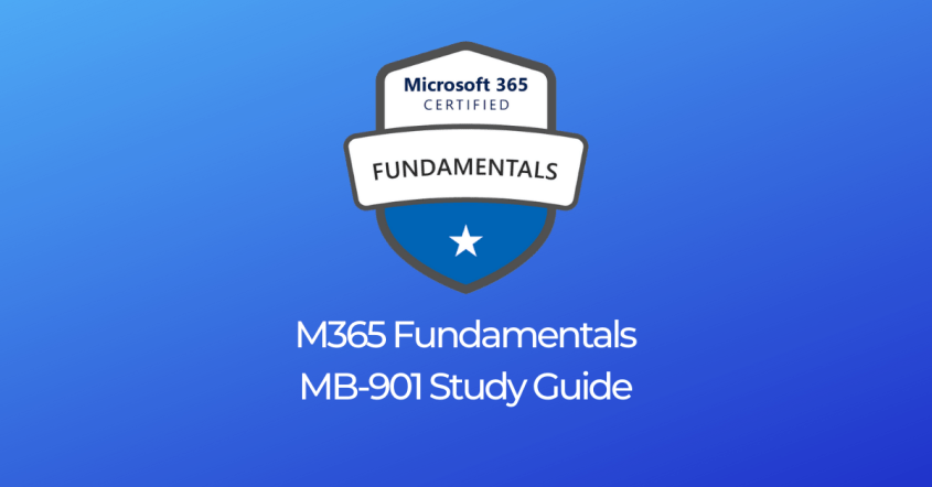 Microsoft 365 Fundamentals MS-900 Study Resources