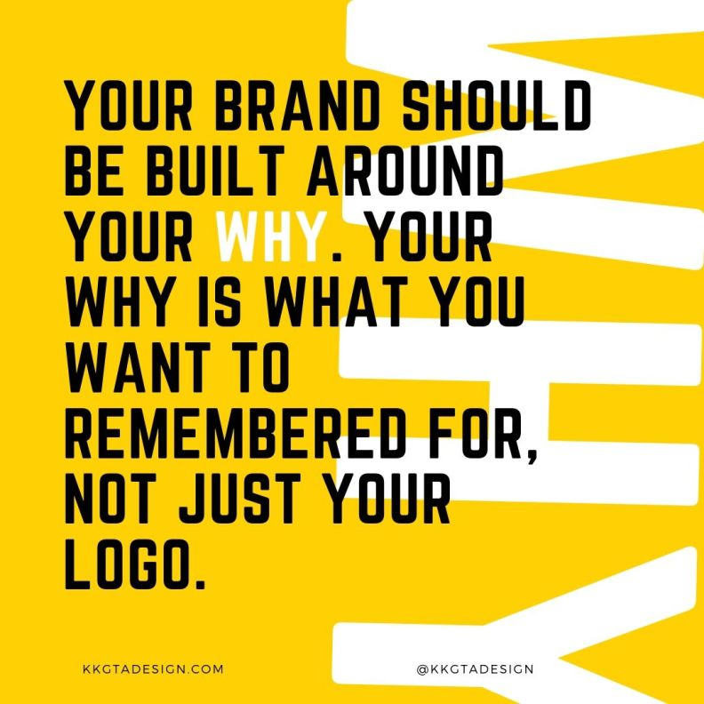 build your brand around your why