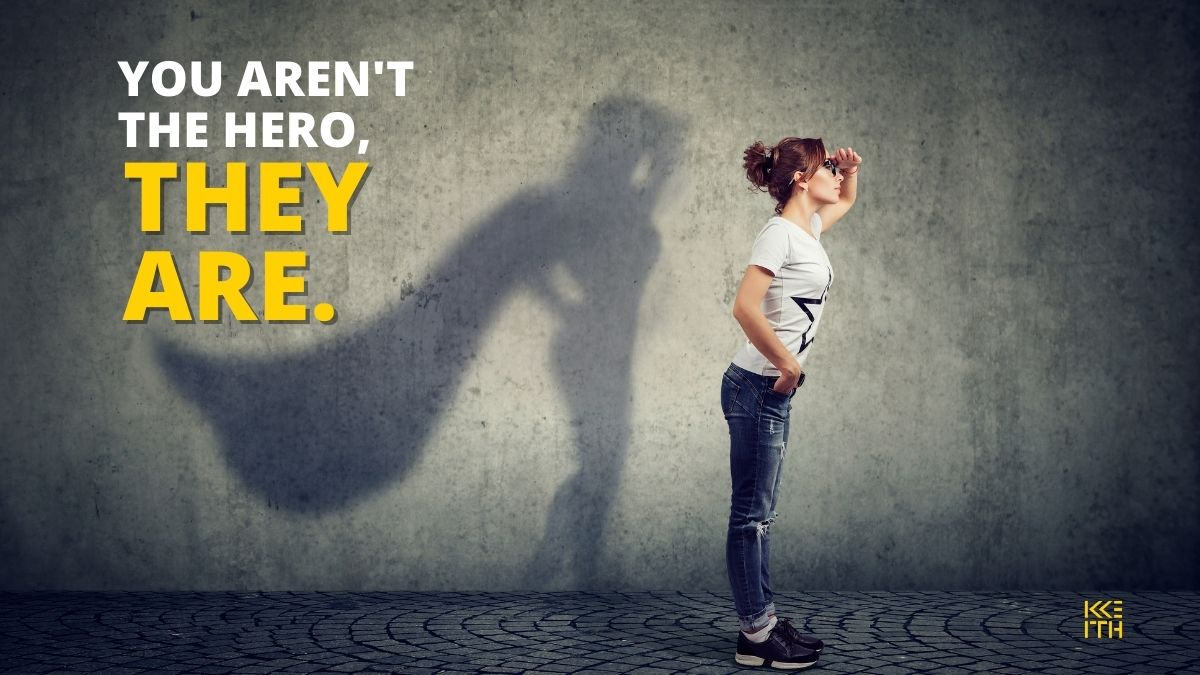 WHO IS THE HERO OF YOUR BRAND STORY: A brand story framework to help you flip the narrative