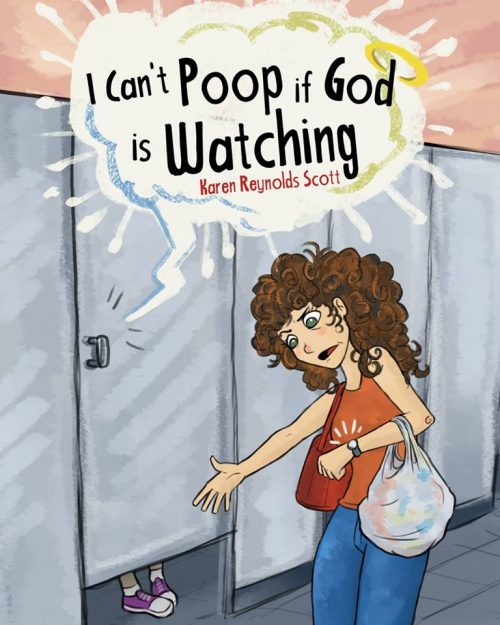 I Cant Poop If God Is Watching