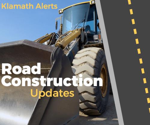 Klamath Alerts Construction Updates