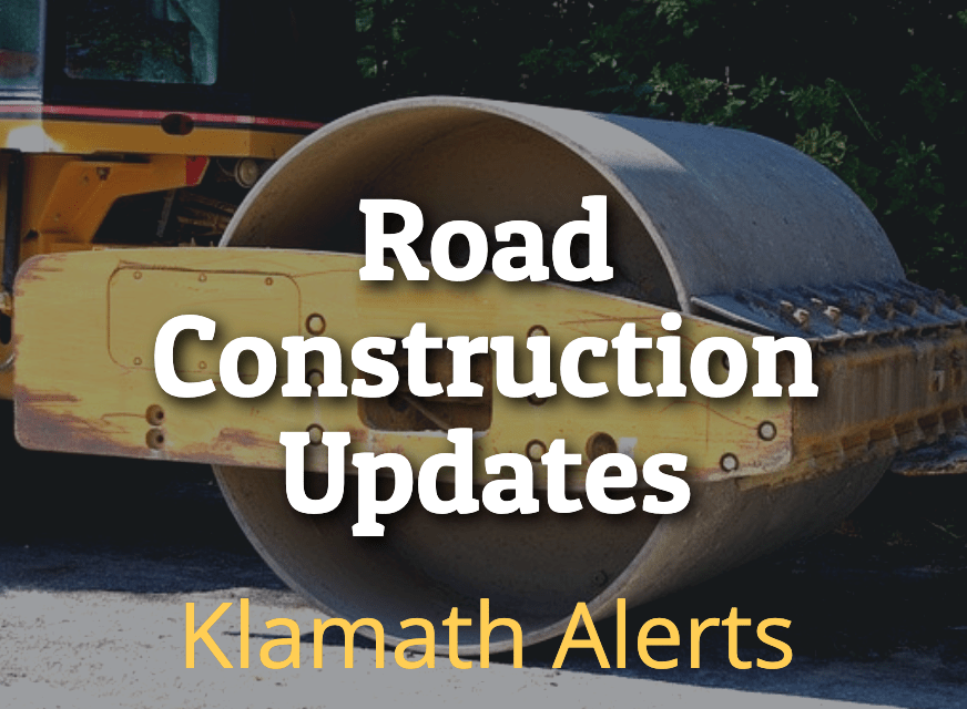 KLAMATH COUNTY PUBLIC WORKS DEPARTMENT – MAJOR WORK FOR THE WEEK OF JUNE 1, 2020