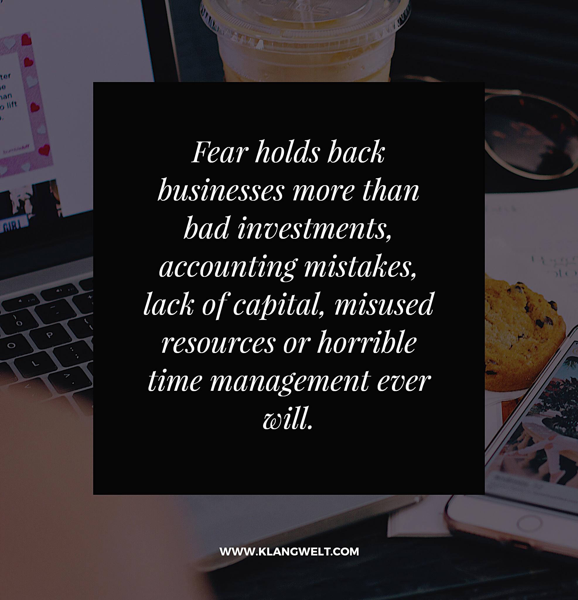 Fear business success Klangwelt