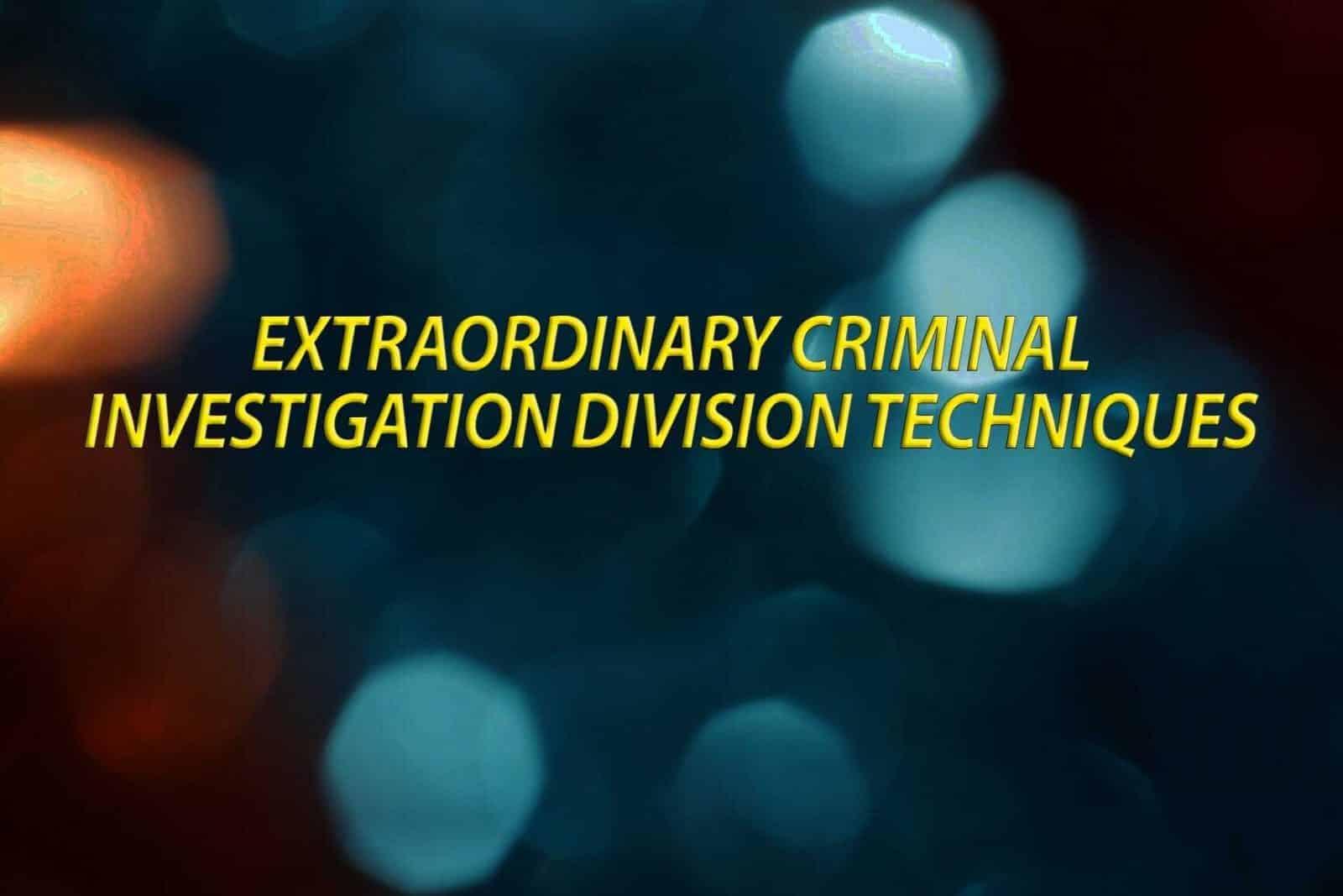 Criminal Investigation Tactics