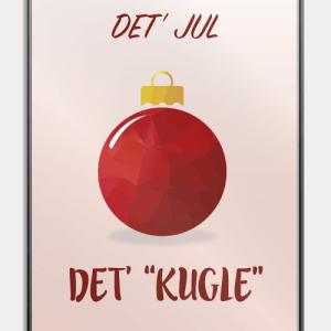 Det' jul, det' kugle