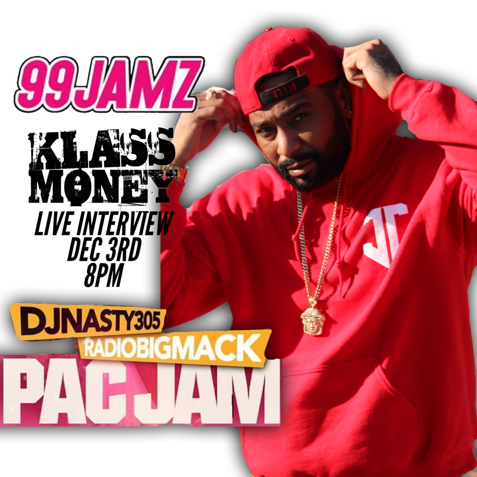 Klass Money Will Be Live On 99 Jamz Monday December 3rd At 8PM For An Interview With DJ Nasty And Radio Mac The Pac Jam Discussing His