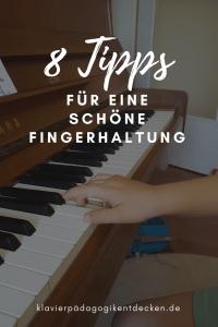 Tipps für eine schöne Fingerhaltung, Carina Busch, Klavierpädagogik entdecken, Tipps für den Klavierunterricht