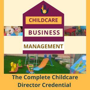Childcare Business Management Course