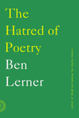 Ben Lerner - The Hatred of Poetry