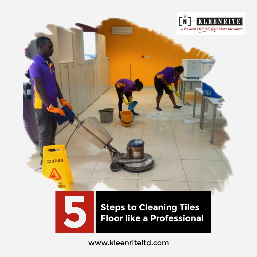 5 Steps to Cleaning Tiles Floor Like a Professional