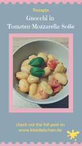 Gnocchi, Tomaten, Mozzarella, schnelle Küche