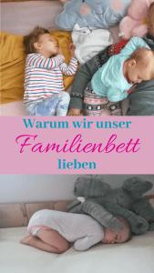 Wir schlafen mit 2 Kindern im Familienbett. Welche Erfahrungen, Vorteile und Vorurteile ich dazu gemacht habe, erfahrt ihr hier