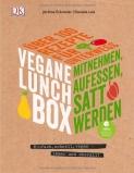 Vegane Lunchbox: Einfach, schnell, vegan - immer und überall von Jérôme Eckmeier
