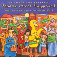 Putumayo Kids : Sesame Street Playground