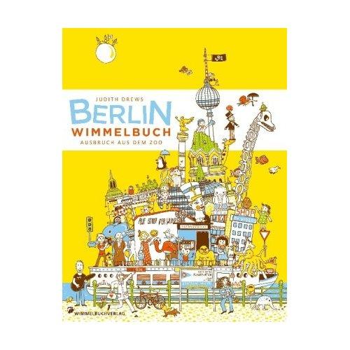 (Deutsch) Berlin, du bist so wunderbar : Wimmelbuch