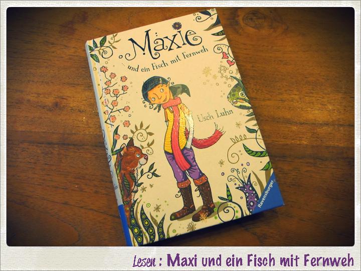 Buecher auf kleinstyle.com : Maxie und ein Fisch mit Fernweh - Ravensburger Verlag