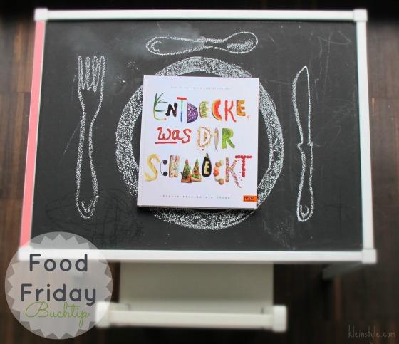 Food Friday : Was schmeckt dir?!