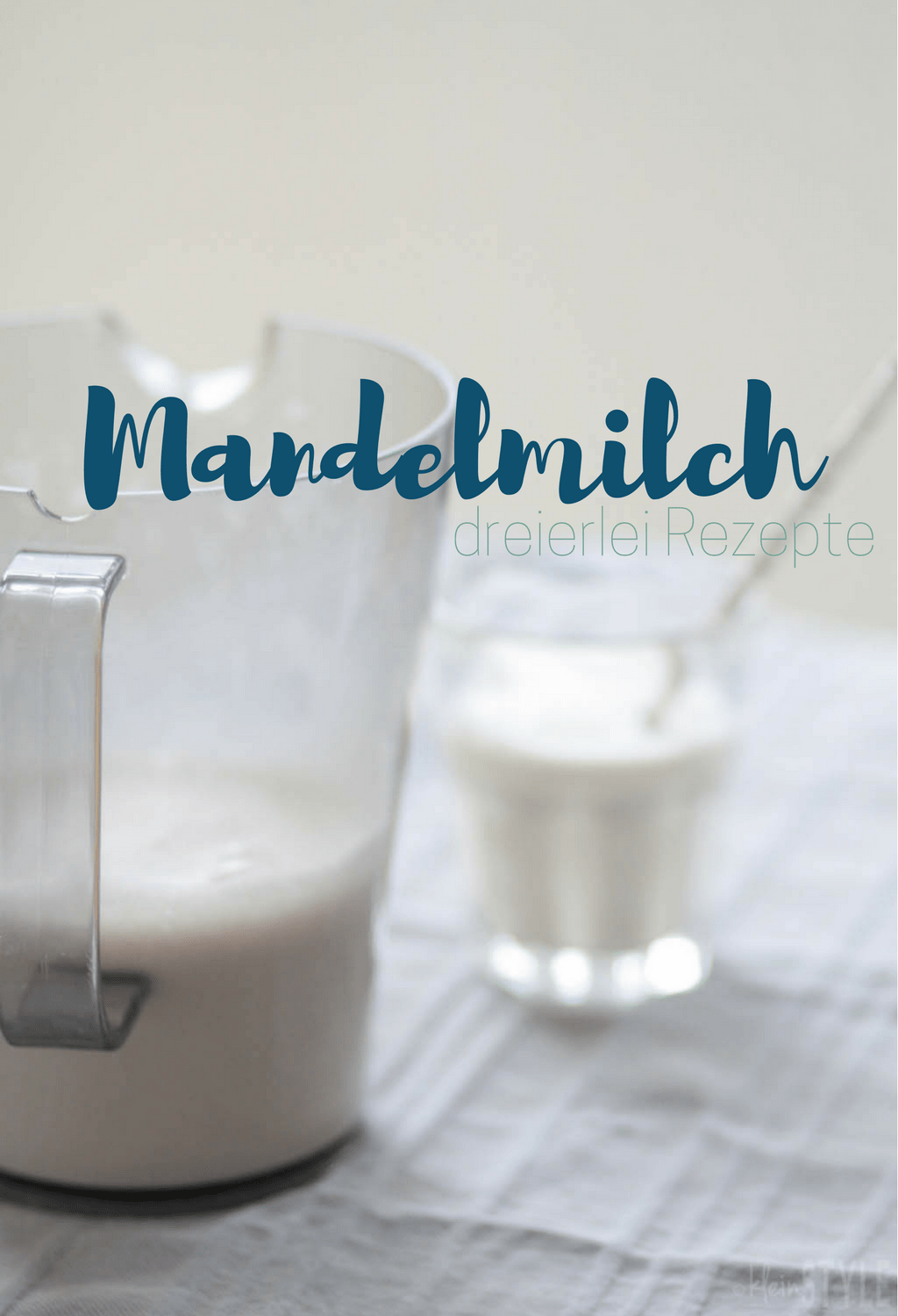 (Deutsch) Food Love Friday : dreierlei Mandelmilch