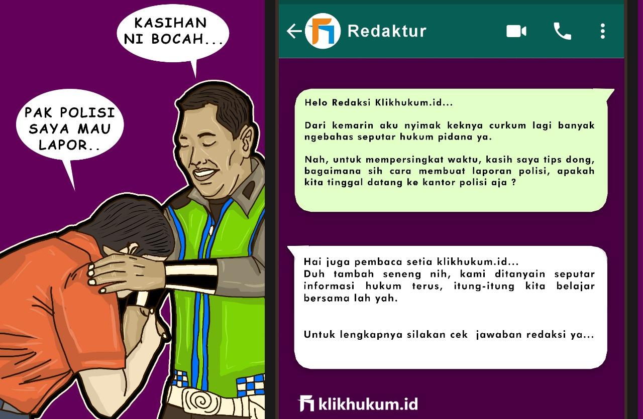CURKUM #33 TIPS MEMBUAT LAPORAN POLISI