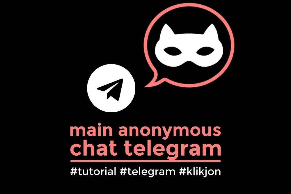 cara anonymous chat telegram