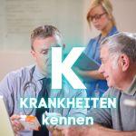 K – Krankheiten kennen