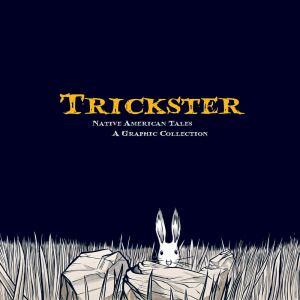 Trickster Native American Tales
