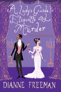 A Lady's Guide to Ettiquette and Murder