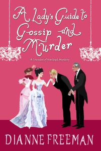 A Ladys Guide to Gossip and Murder