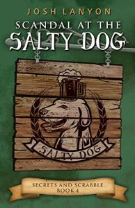 Scandal at the Salty Dog