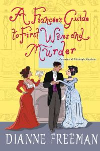 A Fiancees Guide to First Wives and Murder