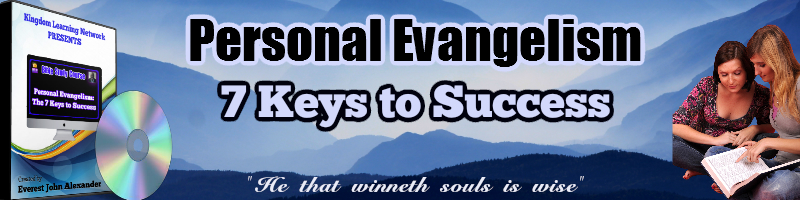 Personal Evangelism Header Kingdom Learning Network
