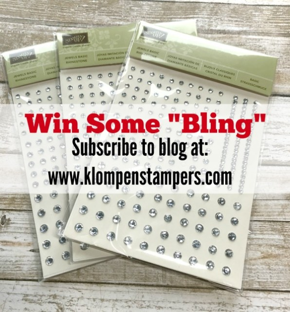 """I love adding a little """"bling"""" to my cards and I want to share that love with you. I will be picking 3 people who have subscribed to my blog to send a package of Rhinestones too. Subscribe by Monday, March 13th to get into the drawing."""