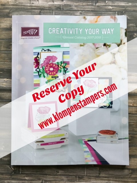 Don't Forget To Reserve Your NEW Stampin' Up! Catalog 2017-2018