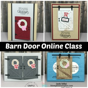 Online stamping class using Barn Door. FREE card kit and class with purchase