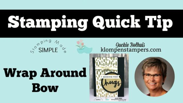 Quick Tips Video-Wrap Around Bow