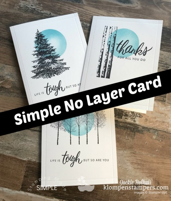 One Layer Card Video Tutorial. Quick and easy and a fun masking and sponging technique is being taught today by Jackie Bolhuis, Klompen Stampers. If you need easy beautiful handmade cards for guys or boyfriends you won't want to miss this! #greetingcards #cardmaking #cardmakingideas #stampinupcards #jackiebolhuis #klompenstampers