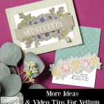 Card Making With Gorgeous Vellum