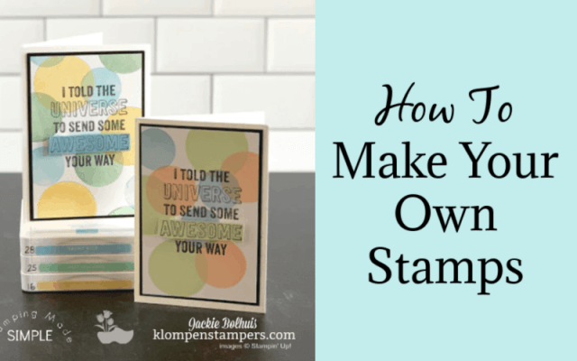 How to Make a Stamp and a Card | Stamping with Dave