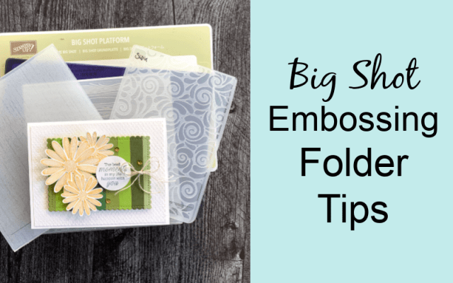 The Ultimate Big Shot Sandwich Guide For Embossing Folders