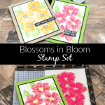 blossoms-in-bloom-stampin-up-handmade-cards
