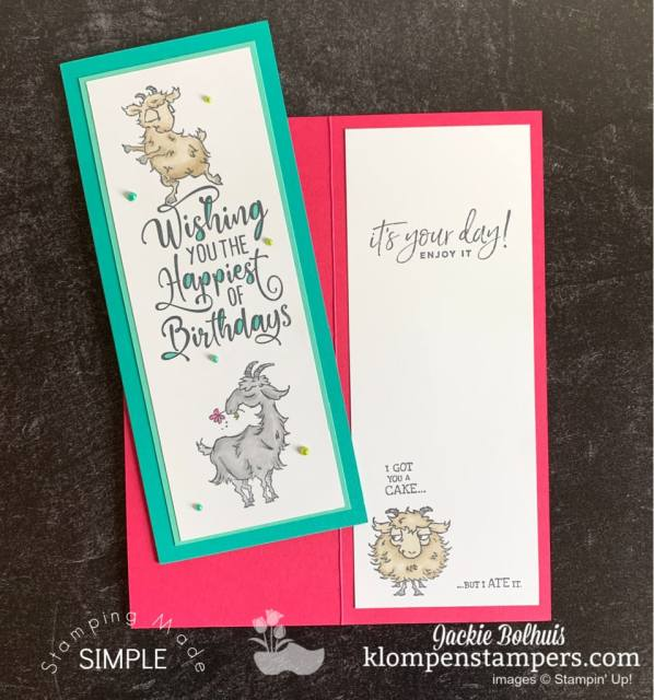 You can stamp your goat image for a handmade birthday card and cut your cardstock to be an easy slim line card.