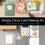 The Easy Way to Make Handmade Cards: Simply Citrus