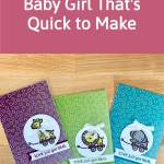 A Simple Card for a Baby Girl That's Quick to Make