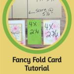 Fancy Fold Card Tutorial