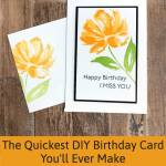 The Quickest DIY Birthday Card You'll Ever Make